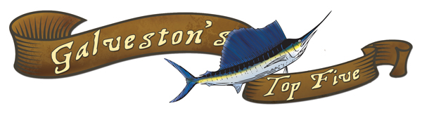 gtowntop5 Galvestons Best Restaurants, Attractions & Fishing Spots