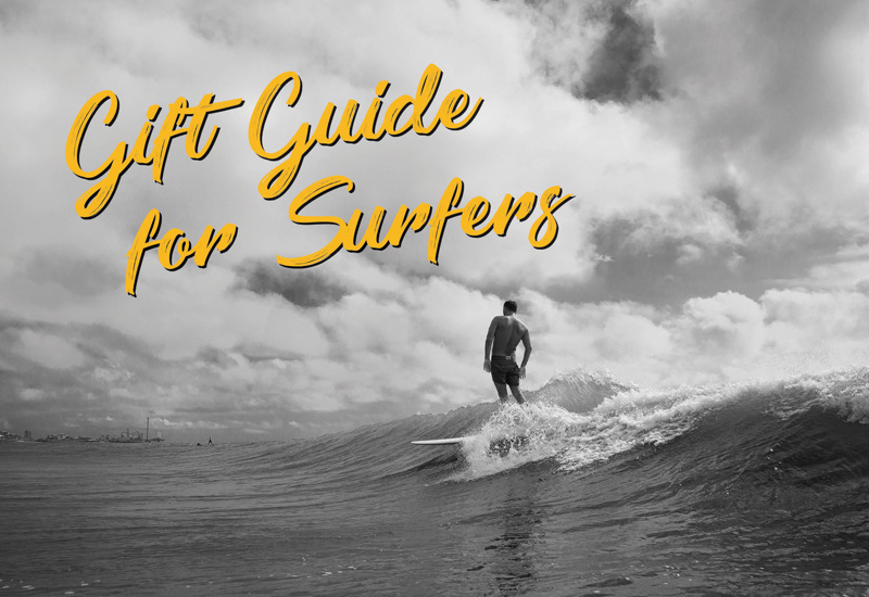 Surfers Gift Guide Gift Guide for Surfers
